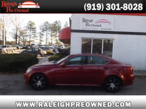 2007 Lexus IS 250 for sale at Raleigh Pre-Owned in Raleigh NC