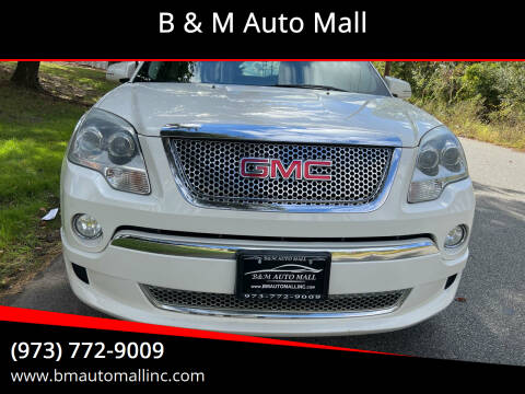 2012 GMC Acadia for sale at B & M Auto Mall in Clifton NJ