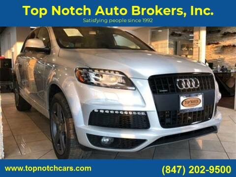 2015 Audi Q7 for sale at Top Notch Auto Brokers, Inc. in Palatine IL