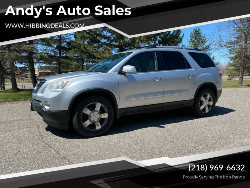 2010 GMC Acadia for sale at Andy's Auto Sales in Hibbing MN