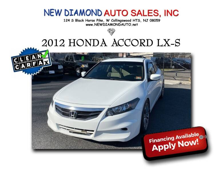 2012 Honda Accord for sale at New Diamond Auto Sales, INC in West Collingswood NJ