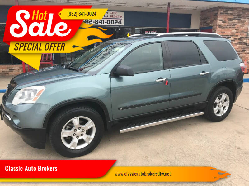 2009 GMC Acadia for sale at Classic Auto Brokers in Haltom City TX