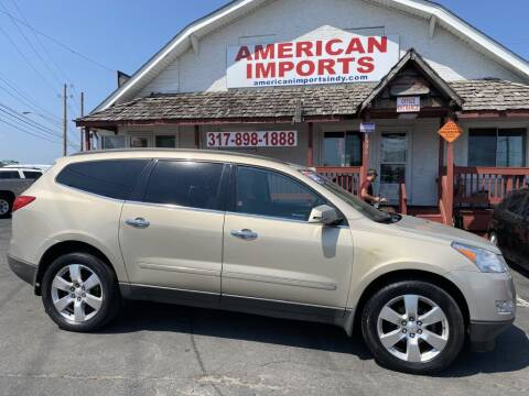 2012 Chevrolet Traverse for sale at American Imports INC in Indianapolis IN