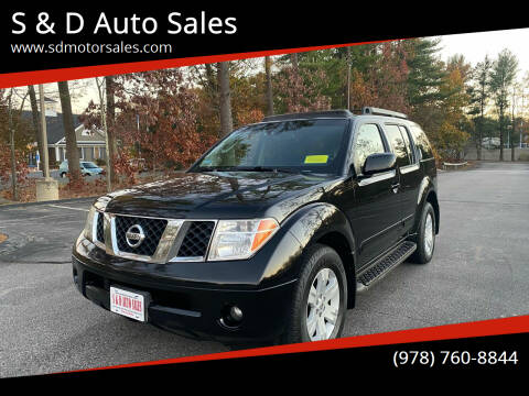 2005 Nissan Pathfinder for sale at S & D Auto Sales in Maynard MA