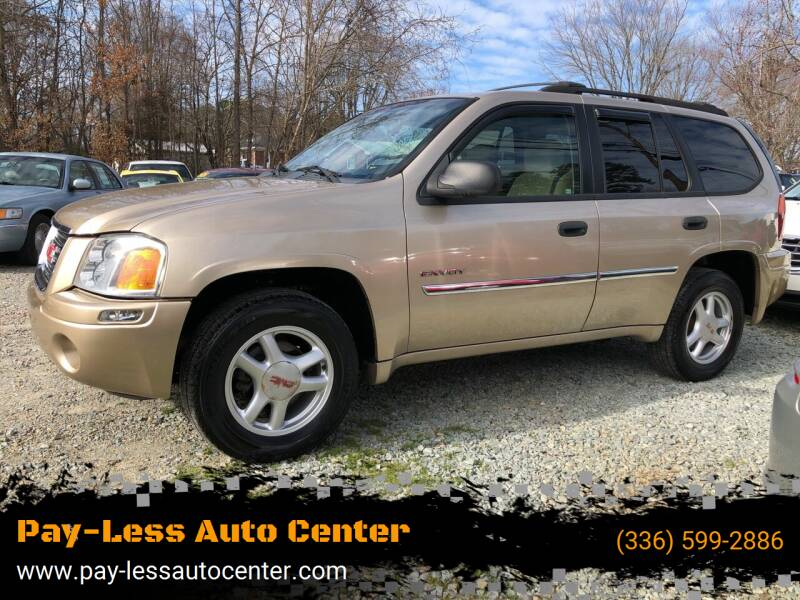 2006 GMC Envoy for sale at Pay-Less Auto Center in Roxboro NC
