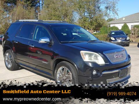2011 GMC Acadia for sale at Smithfield Auto Center LLC in Smithfield NC