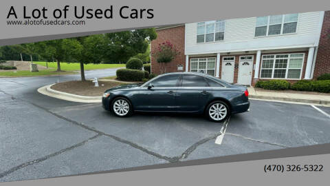 2013 Audi A6 for sale at A Lot of Used Cars in Suwanee GA
