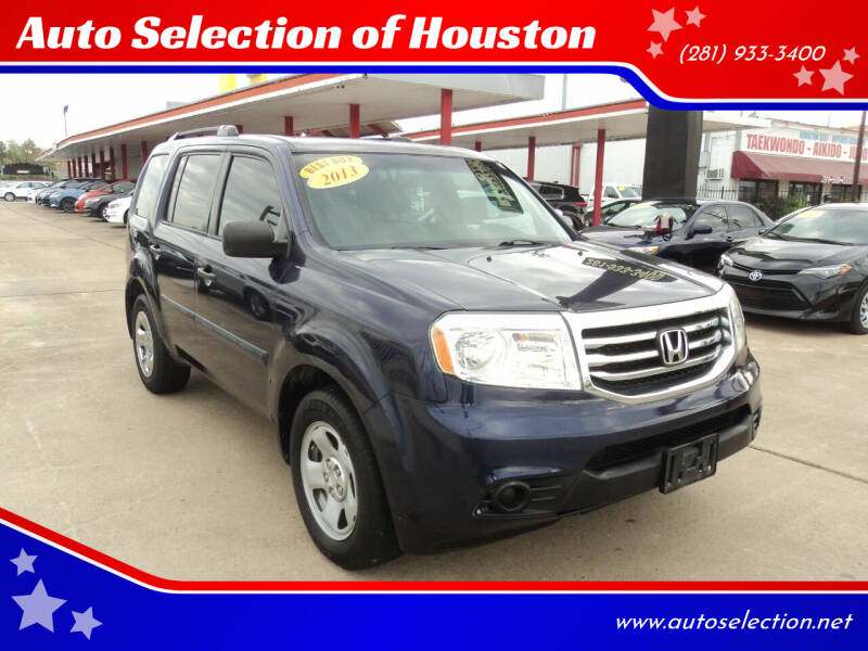 2013 Honda Pilot for sale at Auto Selection of Houston in Houston TX