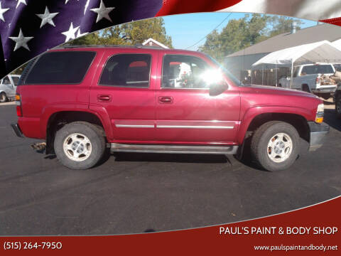 2005 Chevrolet Tahoe for sale at PAUL'S PAINT & BODY SHOP in Des Moines IA