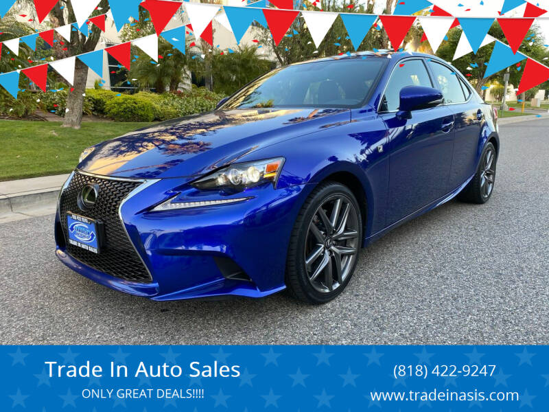 2016 Lexus IS 350 for sale at Trade In Auto Sales in Van Nuys CA