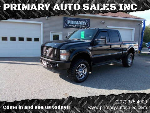 2008 Ford F-350 Super Duty for sale at PRIMARY AUTO SALES INC in Sabattus ME