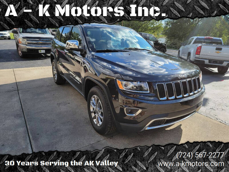 2015 Jeep Grand Cherokee for sale at A - K Motors Inc. in Vandergrift PA