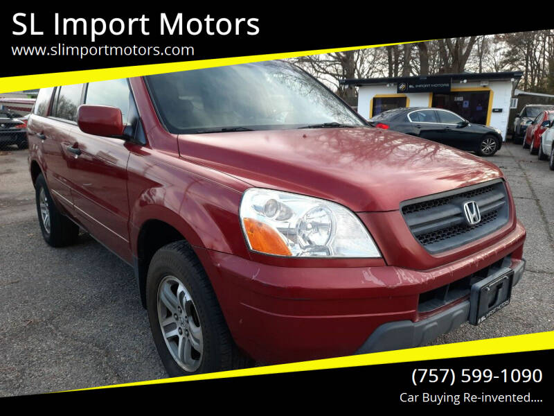 2005 Honda Pilot for sale at SL Import Motors in Newport News VA