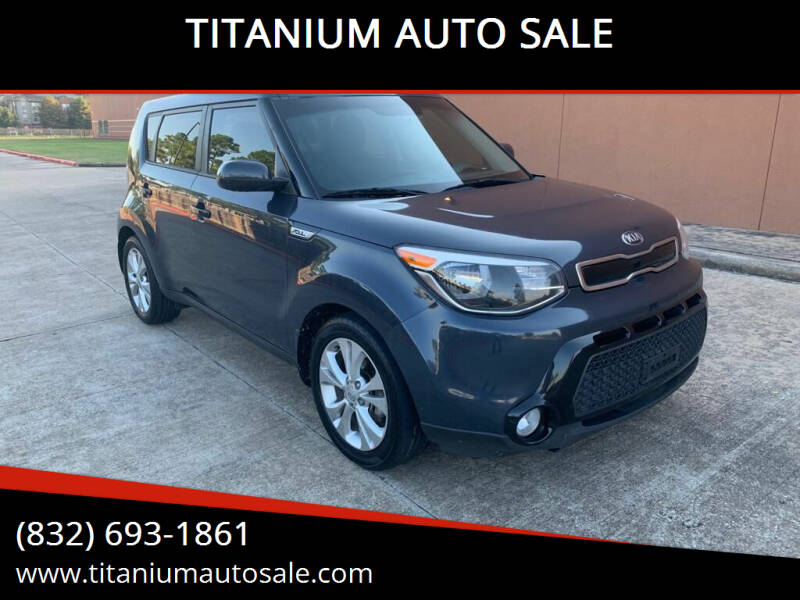 2016 Kia Soul for sale at TITANIUM AUTO SALE in Houston TX