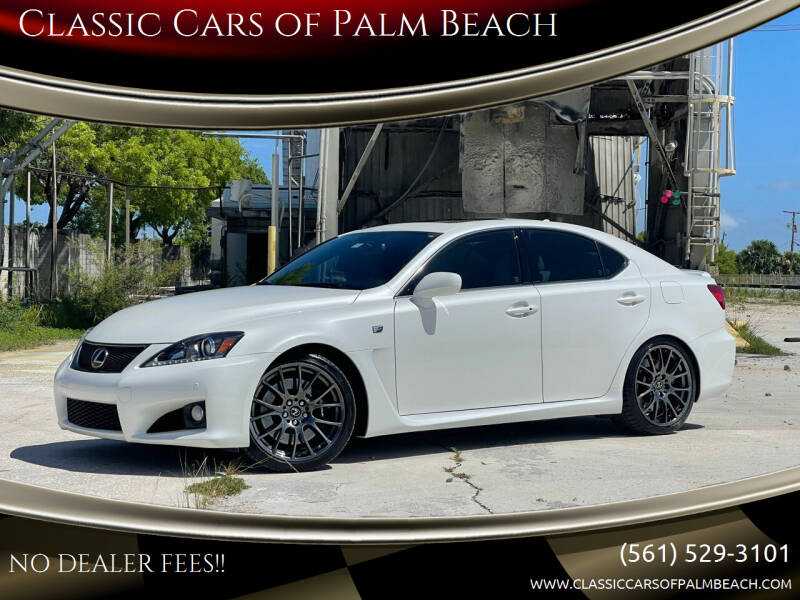 2012 Lexus IS F for sale at Classic Cars of Palm Beach in Jupiter FL