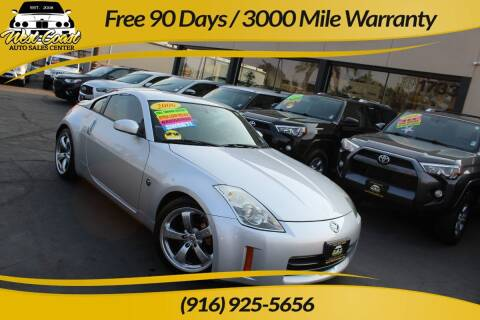 2006 Nissan 350Z for sale at West Coast Auto Sales Center in Sacramento CA