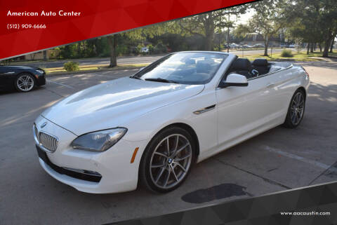 2012 BMW 6 Series for sale at American Auto Center in Austin TX