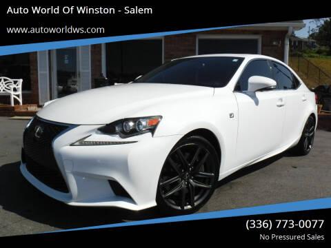 2014 Lexus IS 350 for sale at Auto World Of Winston - Salem in Winston Salem NC