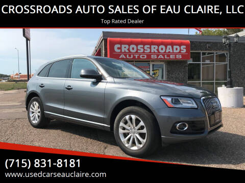 2017 Audi Q5 for sale at CROSSROADS AUTO SALES OF EAU CLAIRE, LLC in Eau Claire WI