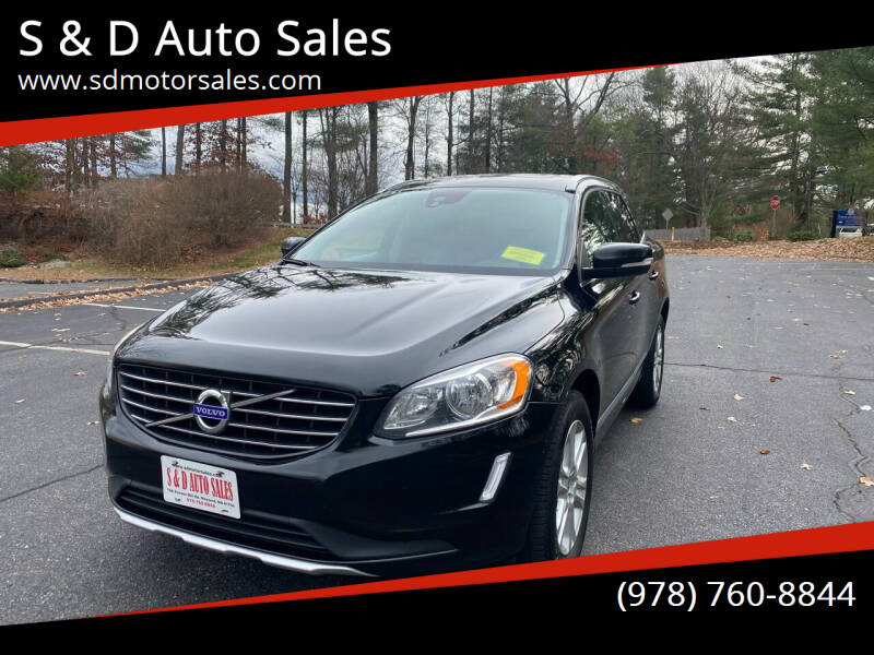 2015 Volvo XC60 for sale at S & D Auto Sales in Maynard MA