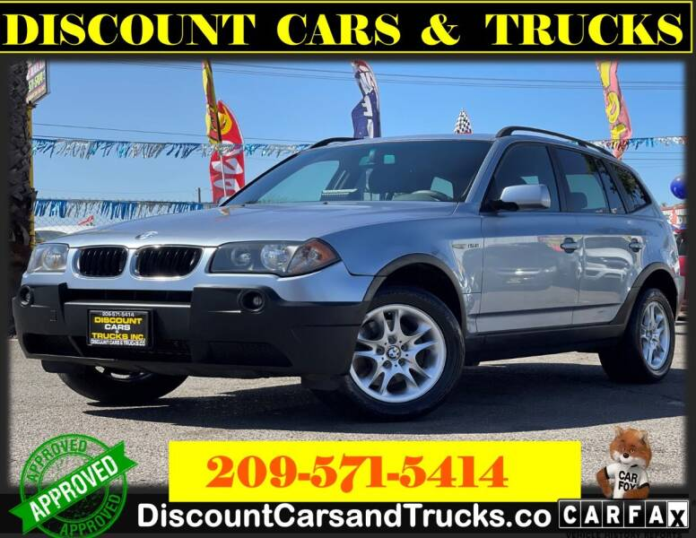 2004 BMW X3 for sale at Discount Cars & Trucks in Modesto CA