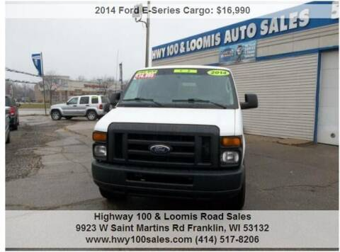 2014 Ford E-Series Cargo for sale at Highway 100 & Loomis Road Sales in Franklin WI