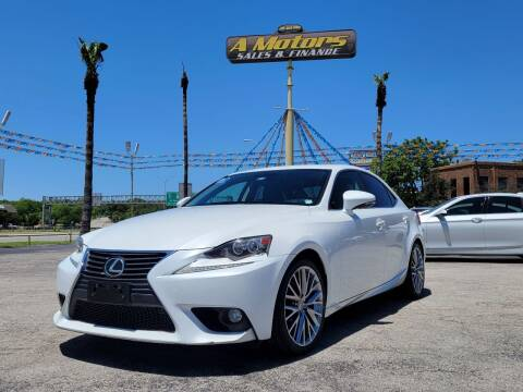 2014 Lexus IS 250 for sale at A MOTORS SALES AND FINANCE in San Antonio TX