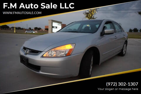 2003 Honda Accord for sale at F.M Auto Sale LLC in Dallas TX
