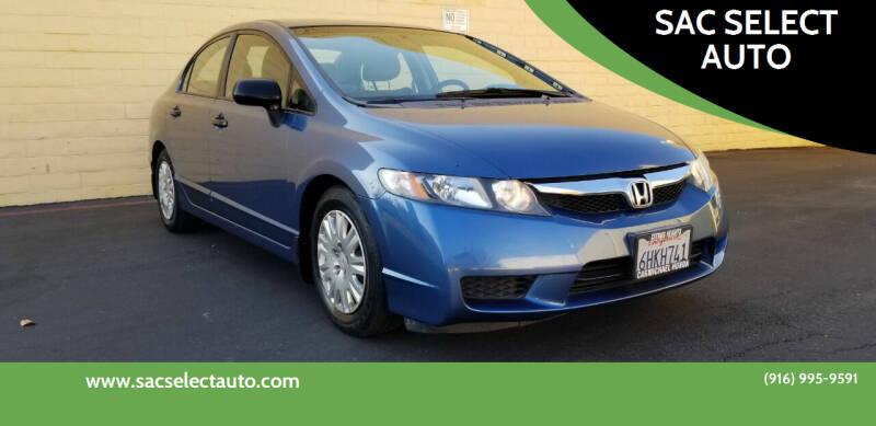 2009 Honda Civic for sale at SAC SELECT AUTO in Sacramento CA