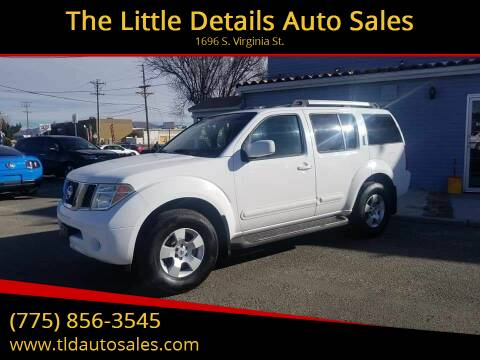 2005 Nissan Pathfinder for sale at The Little Details Auto Sales in Reno NV