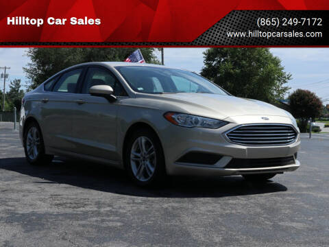 2018 Ford Fusion for sale at Hilltop Car Sales in Knox TN