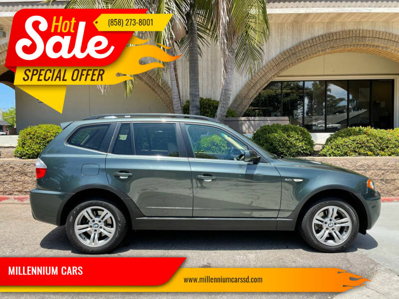 2006 BMW X3 for sale at MILLENNIUM CARS in San Diego CA