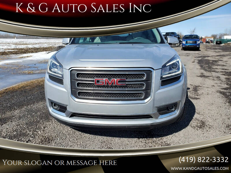 2015 GMC Acadia for sale at K & G Auto Sales Inc in Delta OH