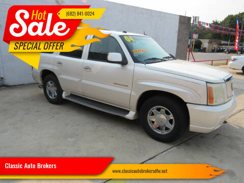 2004 Cadillac Escalade for sale at Classic Auto Brokers in Haltom City TX