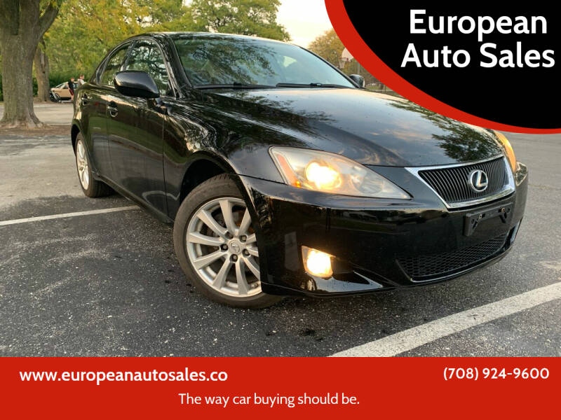 2008 Lexus IS 250 for sale at European Auto Sales in Bridgeview IL