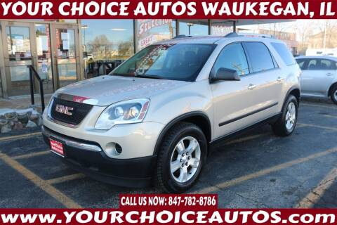2010 GMC Acadia for sale at Your Choice Autos - Waukegan in Waukegan IL