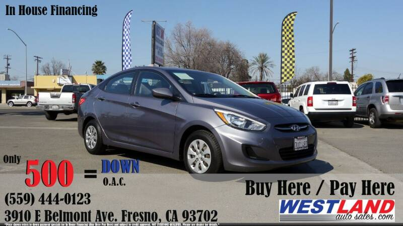 2015 Hyundai Accent for sale at Westland Auto Sales in Fresno CA