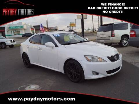 2007 Lexus IS 250 for sale at Payday Motors in Wichita And Topeka KS