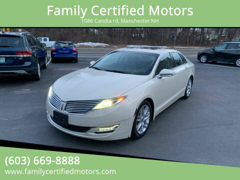 2014 Lincoln MKZ for sale at Family Certified Motors in Manchester NH