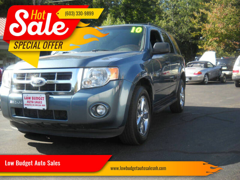 2010 Ford Escape for sale at Low Budget Auto Sales in Rochester NH