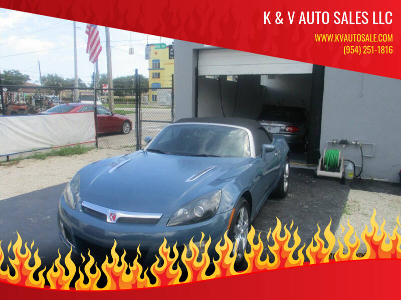 2007 Saturn SKY for sale at K & V AUTO SALES LLC in Hollywood FL