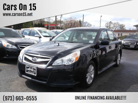 2011 Subaru Legacy for sale at Cars On 15 in Lake Hopatcong NJ