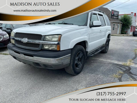 2004 Chevrolet Tahoe for sale at MADISON AUTO SALES in Indianapolis IN