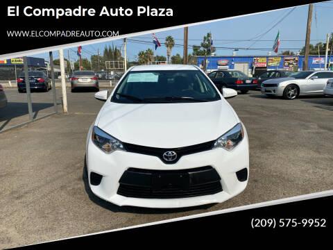 2015 Toyota Corolla for sale at El Compadre Auto Plaza in Modesto CA