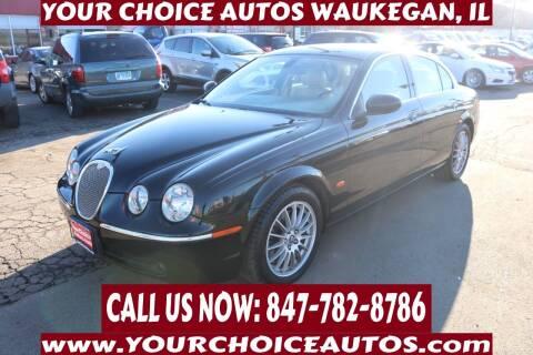 2006 Jaguar S-Type for sale at Your Choice Autos - Waukegan in Waukegan IL