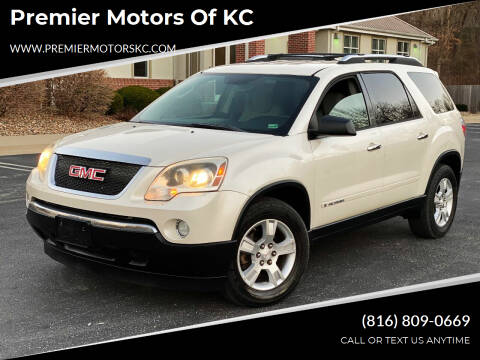2008 GMC Acadia for sale at Premier Motors of KC in Kansas City MO