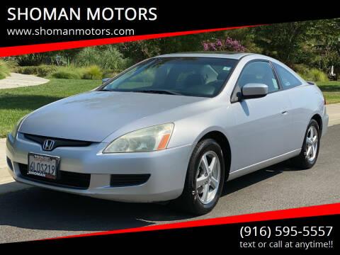 2003 Honda Accord for sale at SHOMAN MOTORS in Davis CA