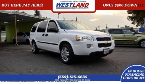 2008 Chevrolet Uplander for sale at Westland Auto Sales on 7th in Fresno CA
