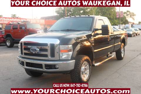 2008 Ford F-250 Super Duty for sale at Your Choice Autos - Waukegan in Waukegan IL