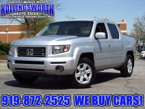 2006 Honda Ridgeline for sale at Hollingsworth Auto Sales in Raleigh NC